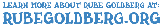 Learn More About Rube Goldberg
